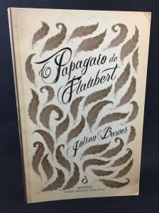 O Papagaio de Flaubert (Quetzal Editores, 1988; Portuguese): Front Cover