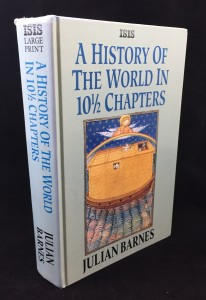 A History of the World in 10½ Chapters (ISIS, 1990; Large Print): Cover