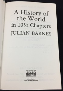 A History of the World in 10½ Chapters (ISIS, 1990; Large Print): Title Page
