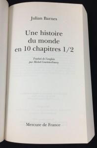 Une histoire de monde en 10 chapitres 1/2 (Mercure de France, 2011; French): Title Page