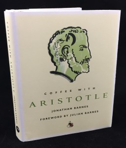 Coffee with Aristotle -- Introduction by Julian Barnes (Duncan Baird, 2008): Front Cover