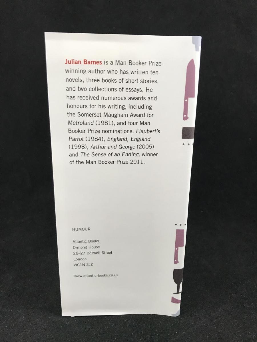 The Pedant in the Kitchen (Atlantic Books, 2012) – Julian Barnes ...