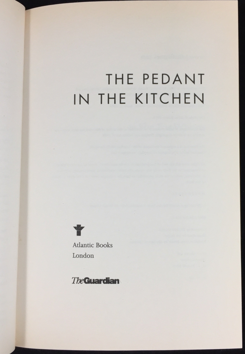 The Pedant in the Kitchen (Atlantic, 2004) – Julian Barnes Bibliography