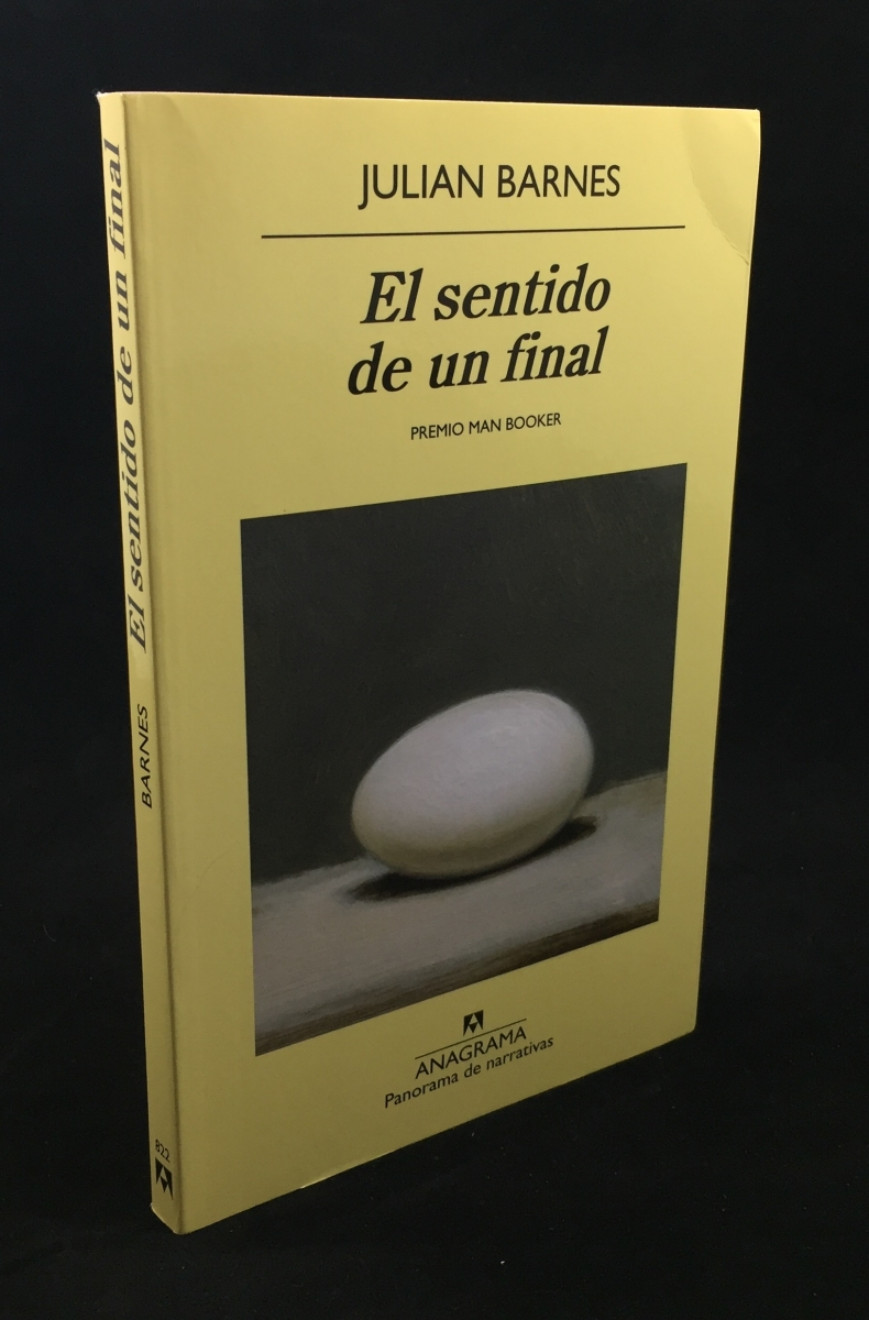 El sentido de un final (Panorama de narrativas) (Spanish Edition)